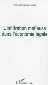 L'infiltration mafieuse dans l'économie légale