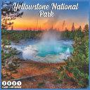 Yellowstone National Park 2021 Wall Calendar