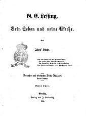 G. E. Lessing sein Leben und seine Werke von Adolf Stahr: Band 1