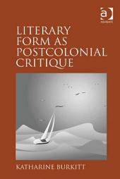 Literary Form as Postcolonial Critique: Epic Proportions