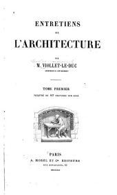 Entretiens sur l'architecture: Volume1