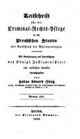 Zeitschrift f  r die Criminal Rechts Pflege in den preussischen Staaten mit Ausschlu   der Rheinprovinzen PDF