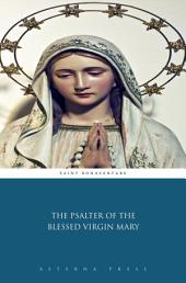 The Psalter of the Blessed Virgin Mary