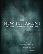Fortress Commentary on the Bible: The New Testament