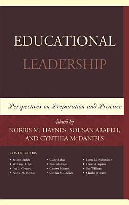Educational Leadership  Perspectives on Preparation and Practice PDF