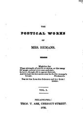 The Poetical Works of Mrs. Hemans: Volume 1