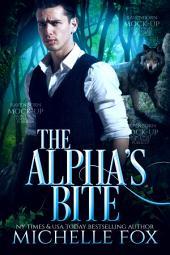 The Alpha's Fight Werewolf Shapeshifter Urban Fantasy Romance: Huntsville Pack Series Book 5