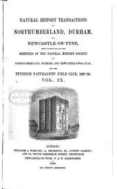 Transactions of the Natural History Society of Northumberland, Durham, and Newcastle-upon-Tyne: Volume 9