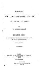 Histoire des trois premiers siecles de l'eglise chretienne: Volume2,Partie1