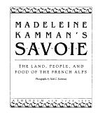 Madeleine Kamman's Savoie