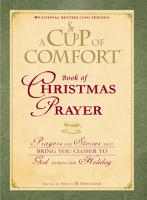 A Cup of Comfort Book of Christmas Prayer PDF