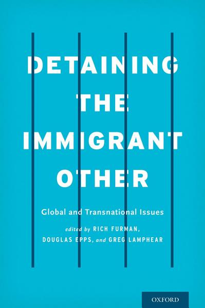 Detaining the Immigrant Other Pdf Book