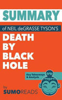 Summary of Neil Degrasse Tyson's Death by Black Hole