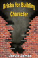 Bricks for Building Character