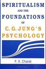 Spiritualism and the Foundations of C. G. Jung's Psychology