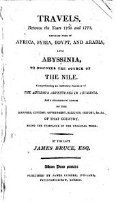 Travels, between the years 1768 and 1773, through Africa into Abyssinia to discover the source of the Nile
