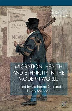 Migration  Health and Ethnicity in the Modern World PDF