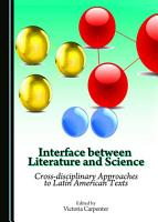 Interface between Literature and Science PDF