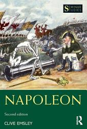 Napoleon: Conquest, Reform and Reorganisation, Edition 2