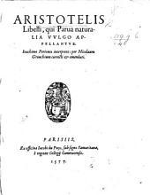Aristotelis libelli, qui parua naturalia vulgo appellantur. Ioachimo Perionio interprete: per Nicolaum Grouchium correcti&emendati