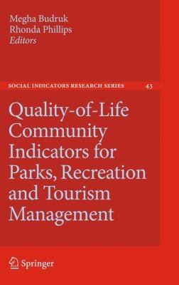Quality of Life Community Indicators for Parks  Recreation and Tourism Management PDF