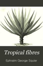 Tropical fibres: their production and economic extraction