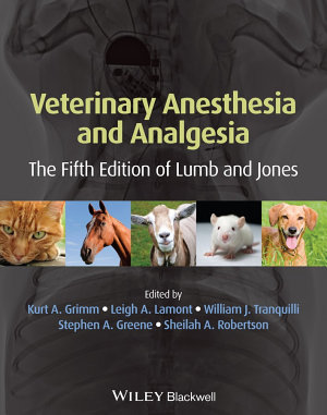 Veterinary Anesthesia and Analgesia