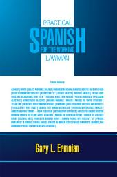 PRACTICAL SPANISH FOR THE WORKING LAWMAN