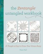 The Zentangle Untangled Workbook