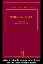 Tobias Smollett: The Critical Heritage