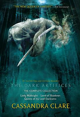 The Dark Artifices  the Complete Collection PDF