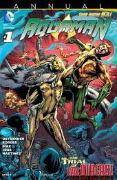 Aquaman (2011- ) Annual #1