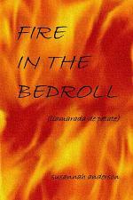 Fire in the Bedroll (Llamarada de Petate)