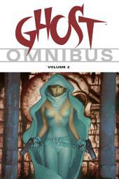 Ghost Omnibus: Volume 2