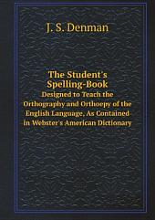 The Student's Spelling-Book