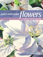 Paint Watercolor Flowers PDF