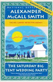 The Saturday Big Tent Wedding Party (Enhanced Edition): A No. 1 Ladies' Detective Agency Novel (12)