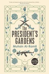 The President's Gardens