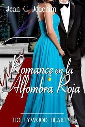 Romance en la Alfombra Roja (Hollywood Hearts, #2)