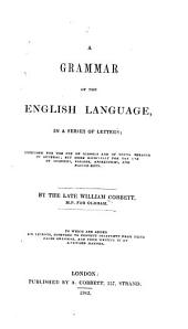A Grammar of the English Language: In a Series of Letters
