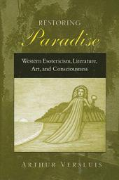 Restoring Paradise: Interpretation and Nature