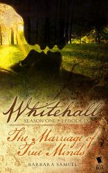 The Marriage Of True Minds Whitehall Season 1 Episode 9  Book PDF
