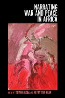 Narrating War and Peace in Africa PDF