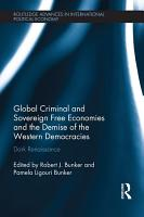 Global Criminal and Sovereign Free Economies and the Demise of the Western Democracies PDF