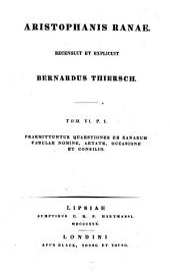 Comoediae: Ranae, Volume 6