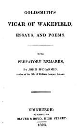 The Vicar of Wakefield, Essays, and Poems