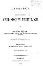 Lehrbuch der vergleichenden mechanischen Technologie: Band 1