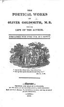 The Poetical Works of Oliver Goldsmith  M B  With the Life of the Author  Embellished with Cuts  by T  Bewick PDF