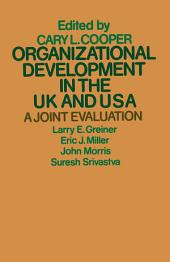 Organizational Development in the UK and USA: A Joint Evaluation