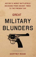 Great Military Blunders